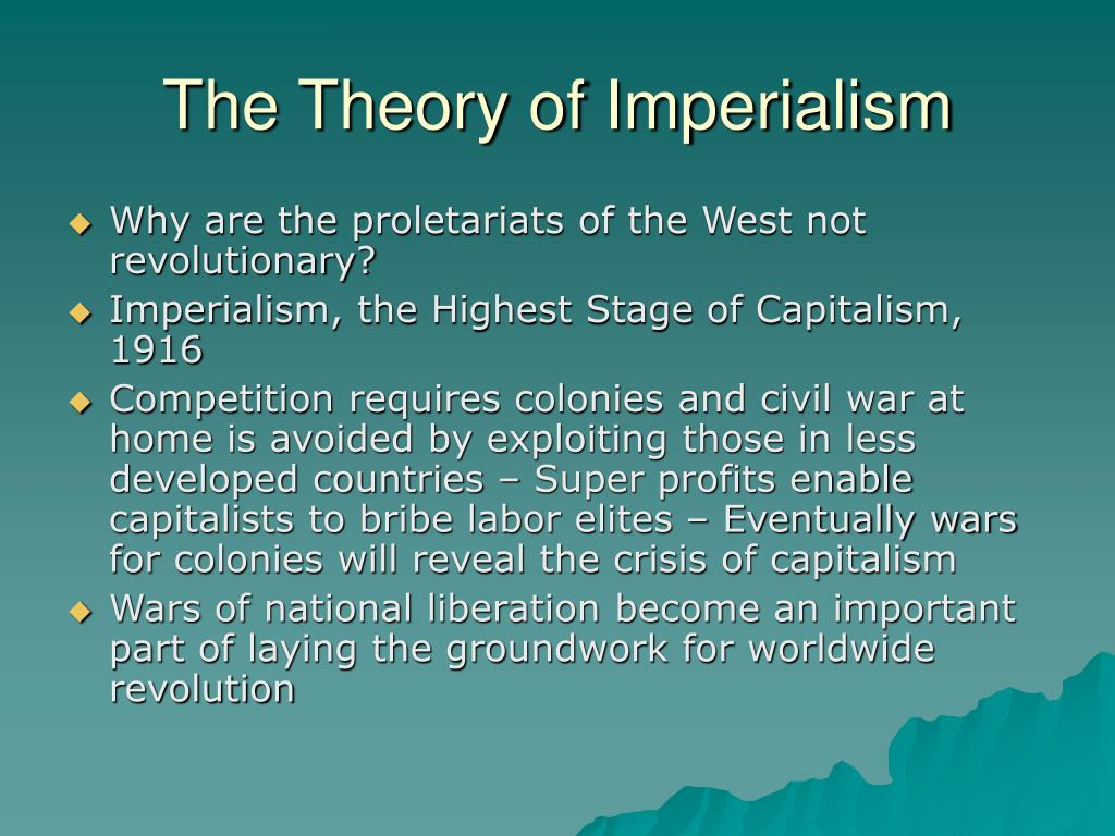 The Theory of Imperialism