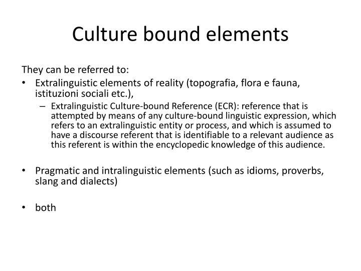 Culture bound elements