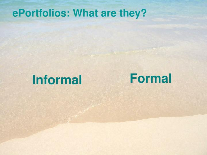 ePortfolios: What are they?