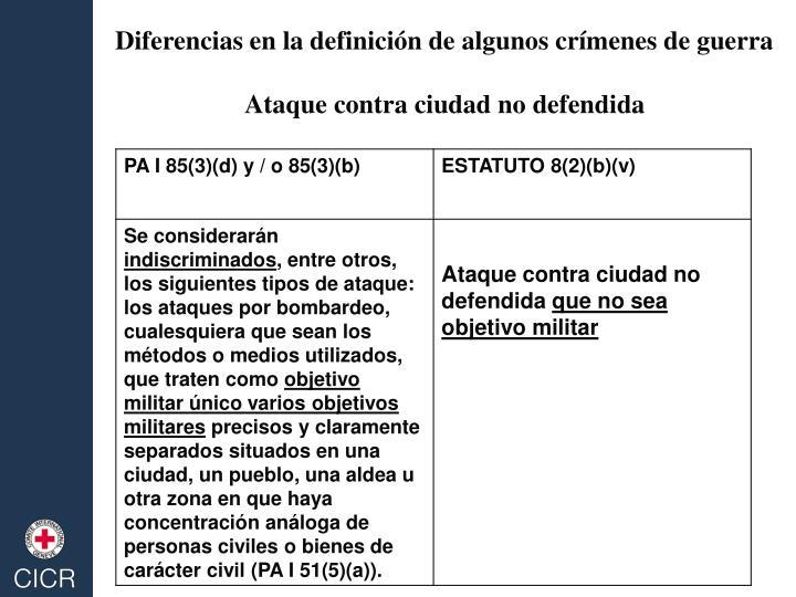 Diferencias en la definición de algunos crímenes de guerra