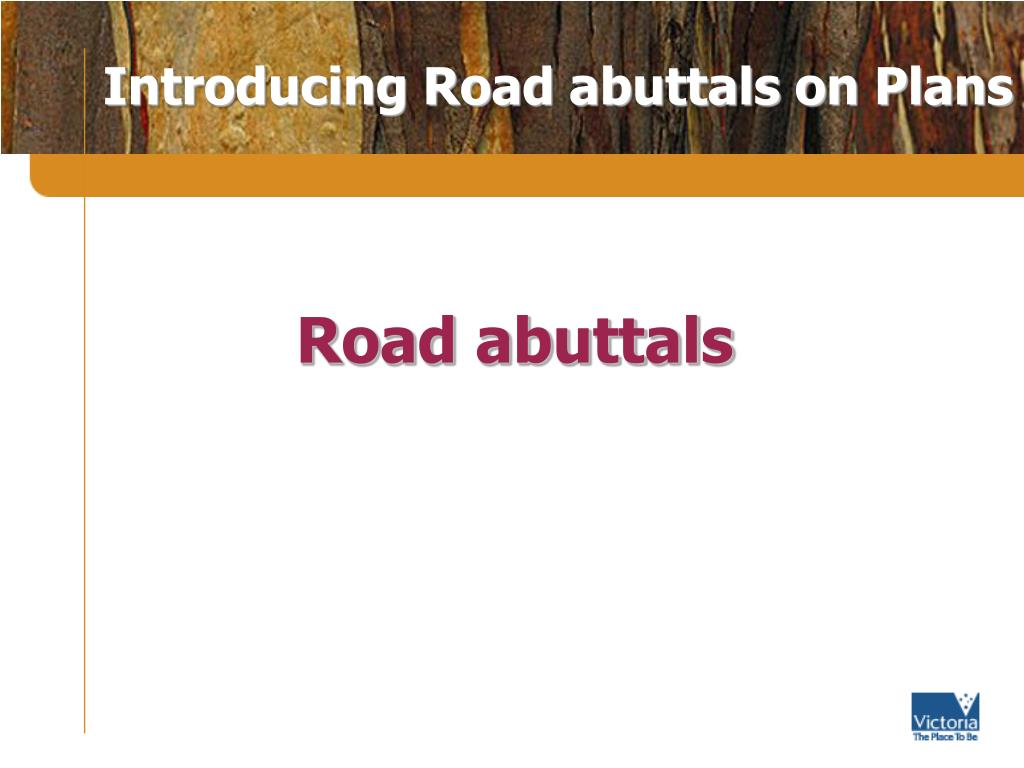 Introducing Road abuttals on Plans