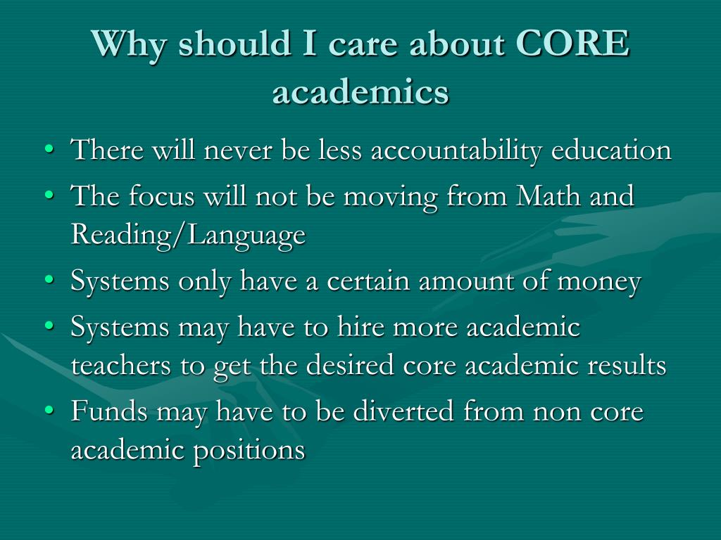 Why should I care about CORE academics