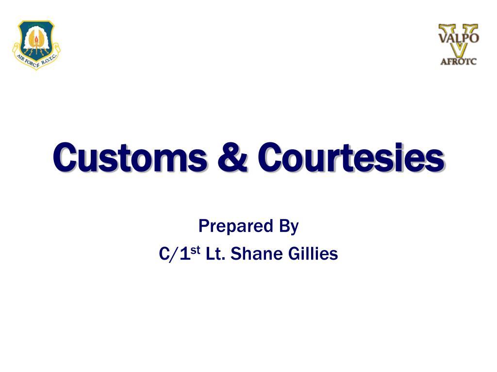 Customs & Courtesies