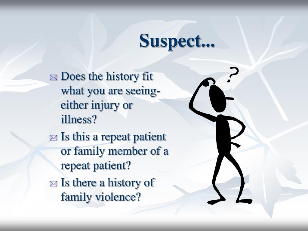 Suspect...