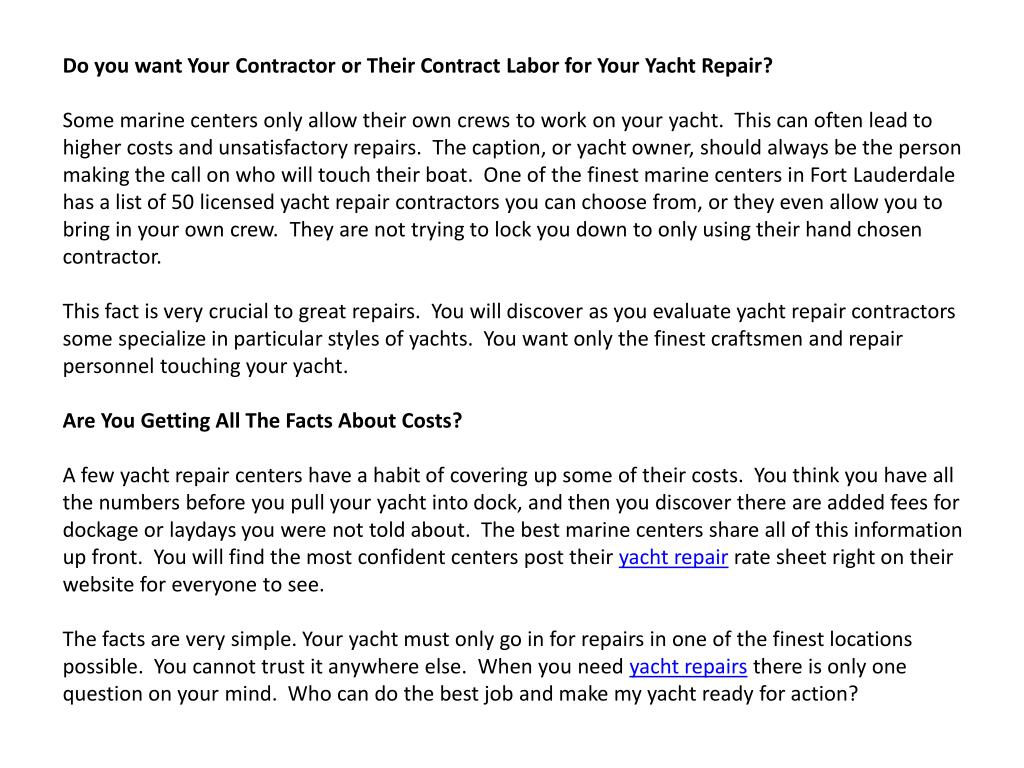 Do you want Your Contractor or Their Contract Labor for Your Yacht Repair