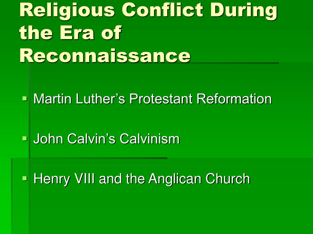 Religious Conflict During the Era of Reconnaissance