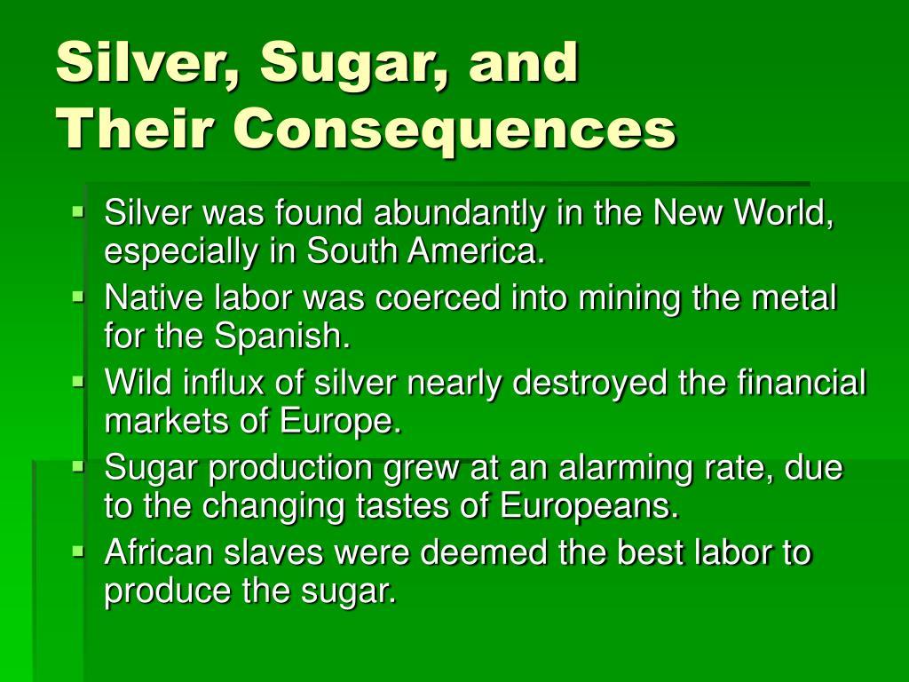 Silver, Sugar, and
