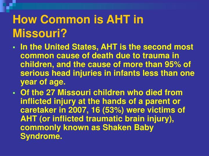 How Common is AHT in Missouri?
