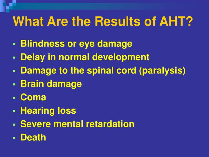 What Are the Results of AHT?