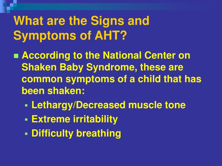 What are the Signs and Symptoms of AHT?