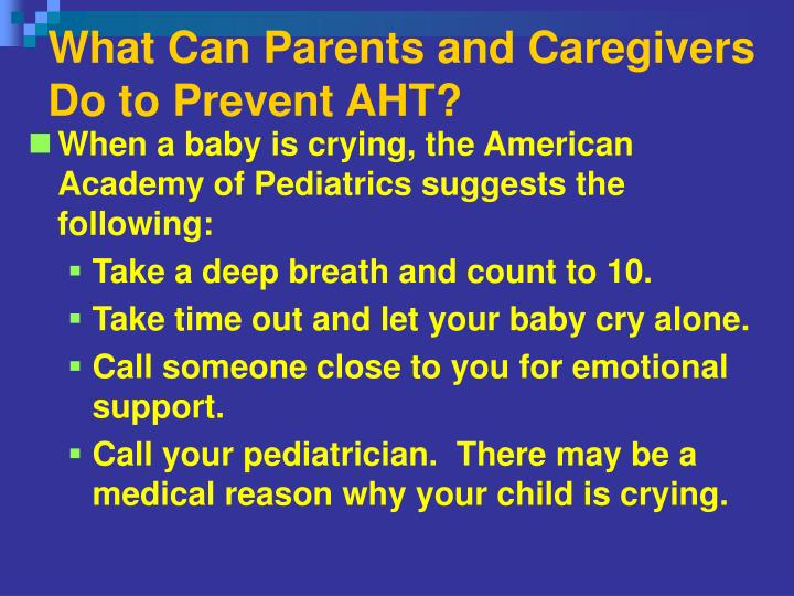 What Can Parents and Caregivers Do to Prevent AHT?
