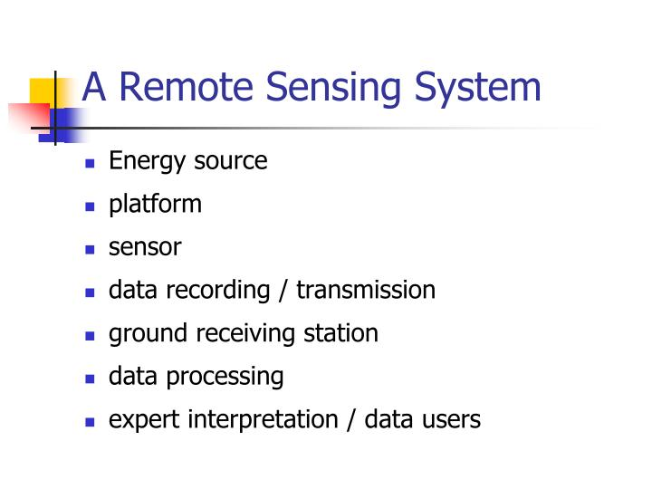 A Remote Sensing System