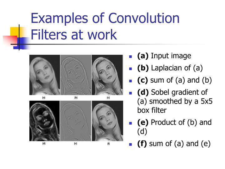Examples of Convolution Filters at work