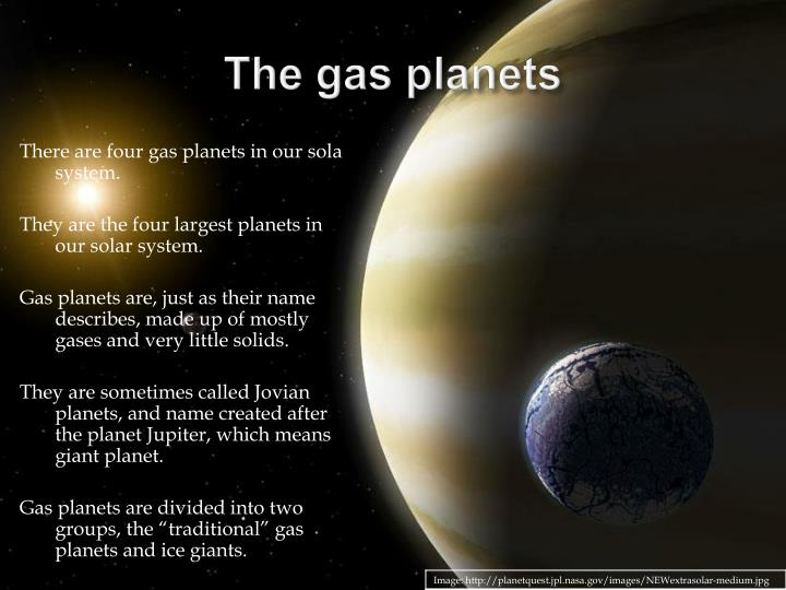 The gas planets