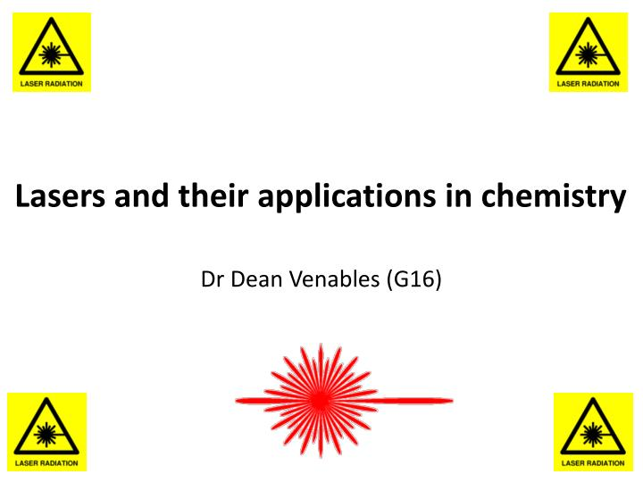 Lasers and their applications in chemistry