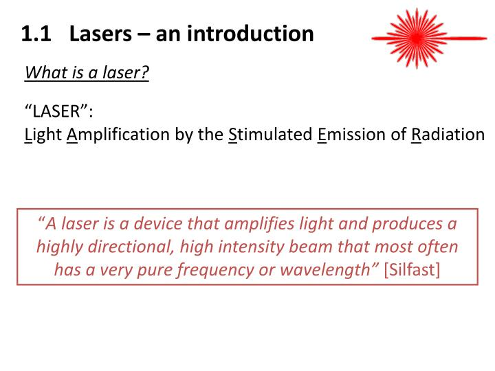 1.1   Lasers – an introduction