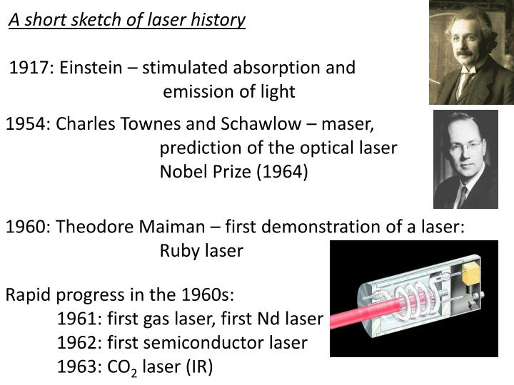 A short sketch of laser history