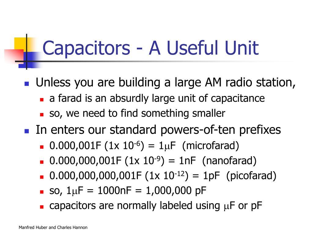 Capacitors - A Useful Unit