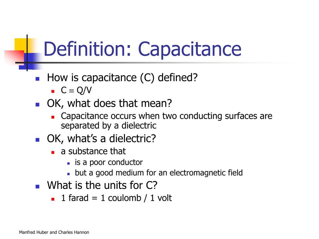 Definition: Capacitance
