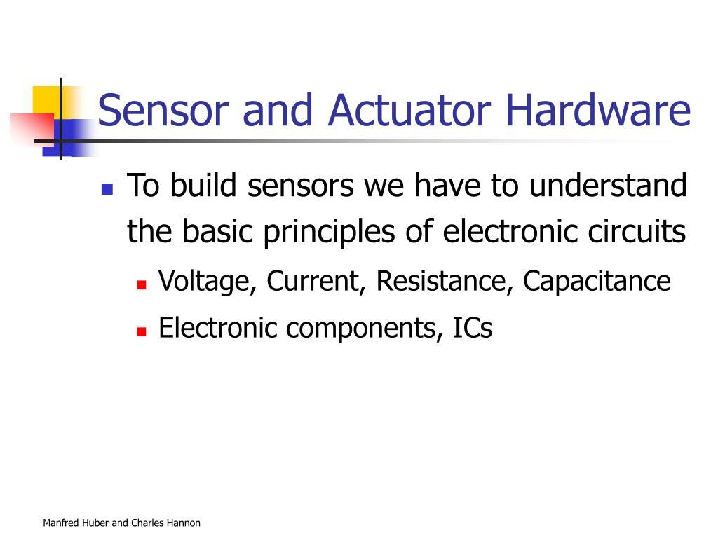 Sensor and Actuator Hardware