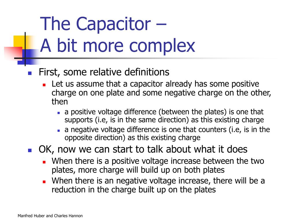 The Capacitor –