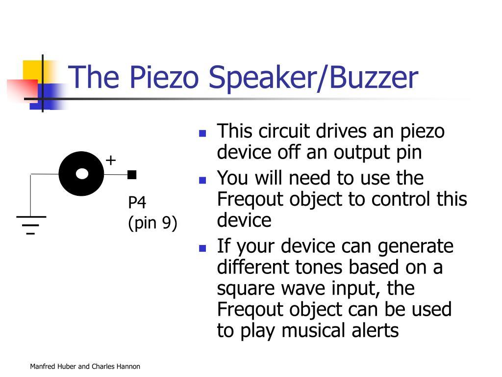 The Piezo Speaker/Buzzer