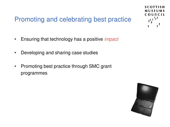 Promoting and celebrating best practice