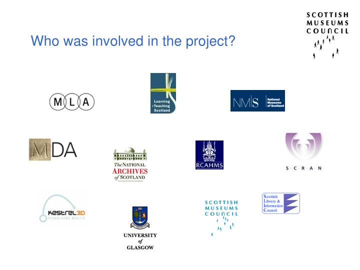 Who was involved in the project?