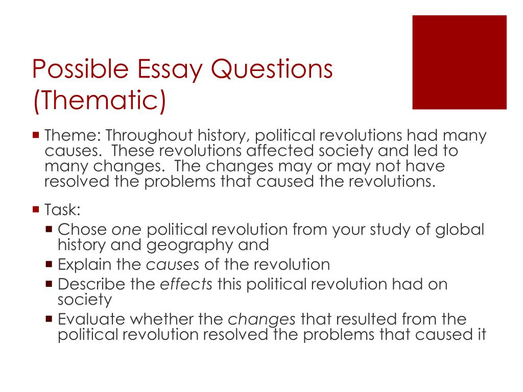 global regents thematic essay on reform homework evaluate whether the changes that resulted from the political revolution resolved the problems that caused it possible essay questions thematic
