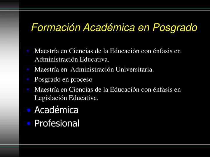 Formación Académica en Posgrado