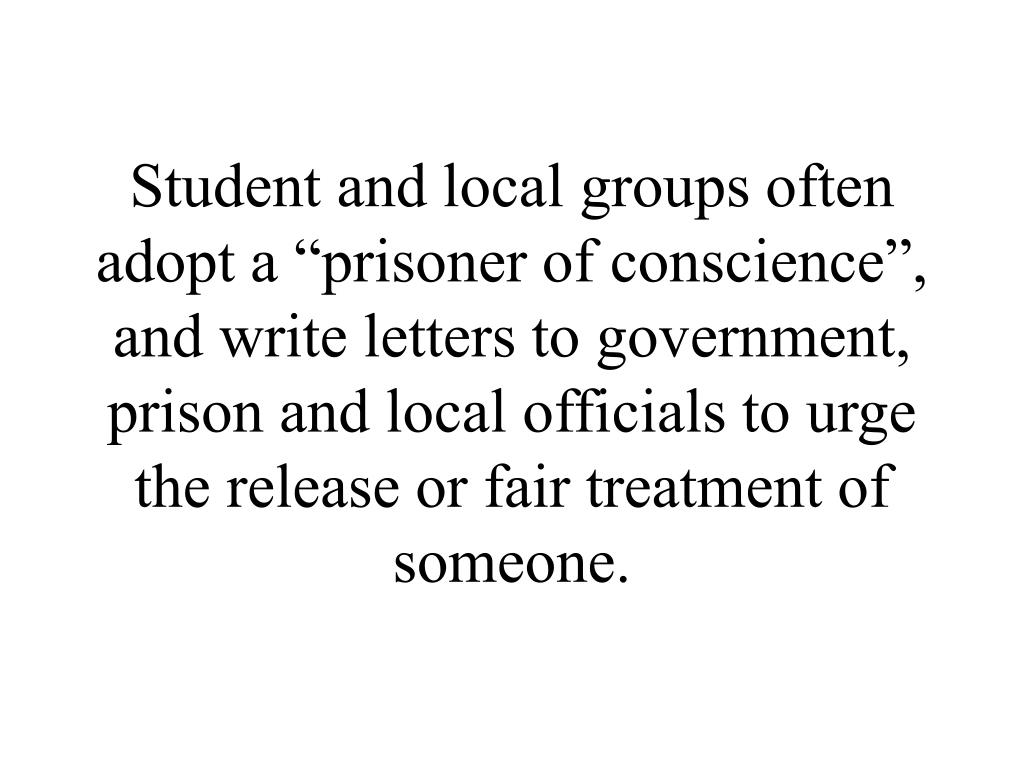 "Student and local groups often adopt a ""prisoner of conscience"","