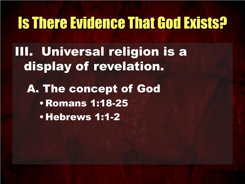 Is There Evidence That God Exists?