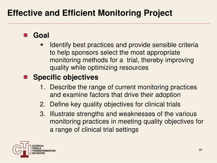 Effective and Efficient Monitoring Project