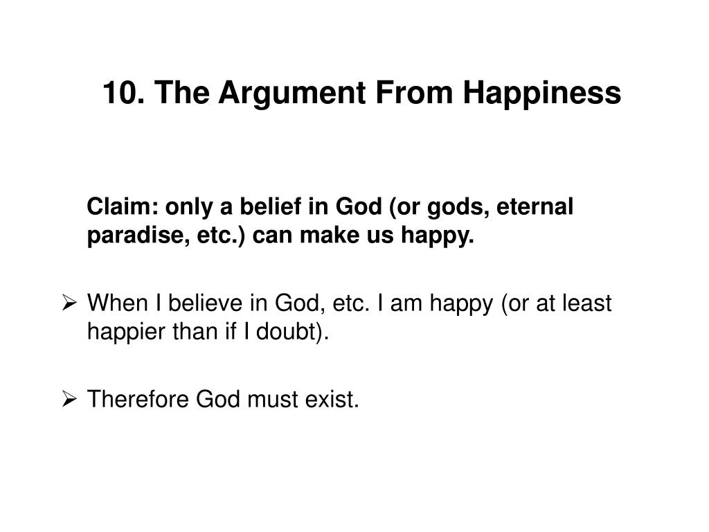 10. The Argument From Happiness