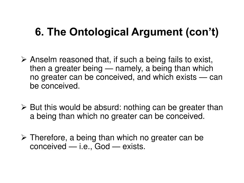 6. The Ontological Argument (con't)