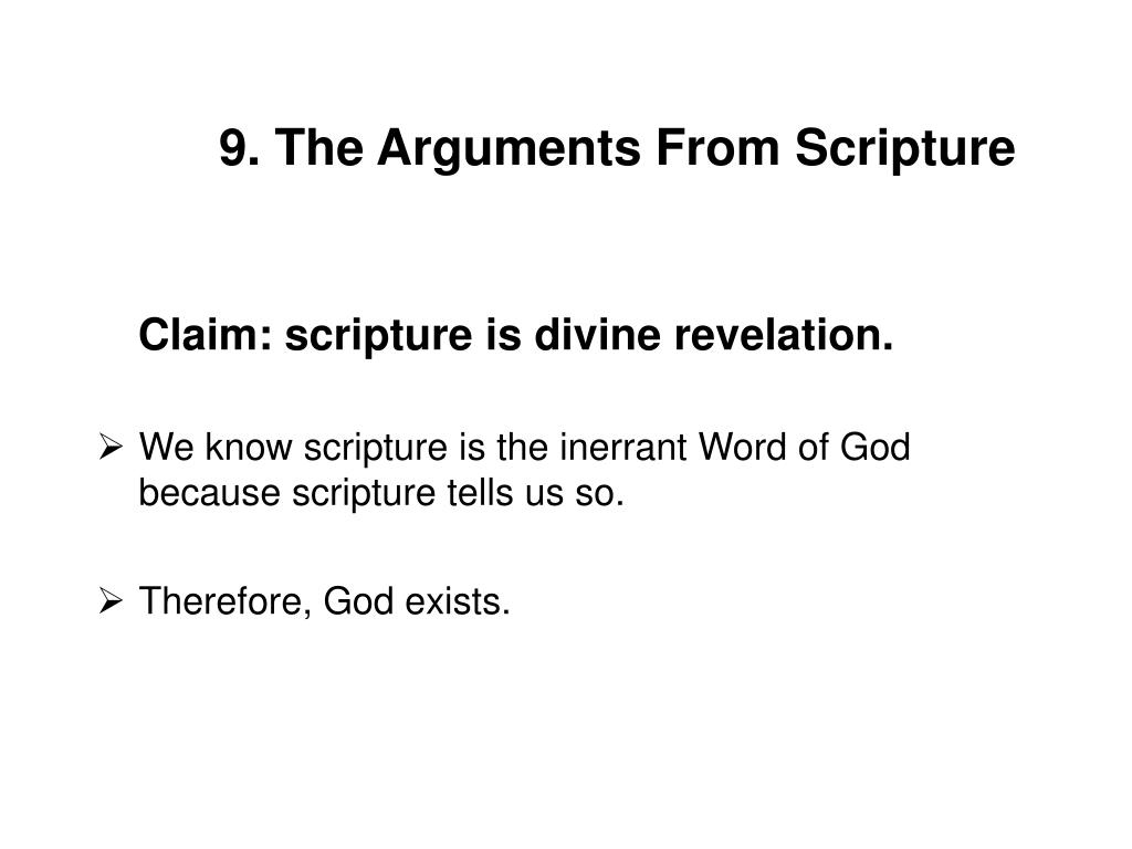 9. The Arguments From Scripture