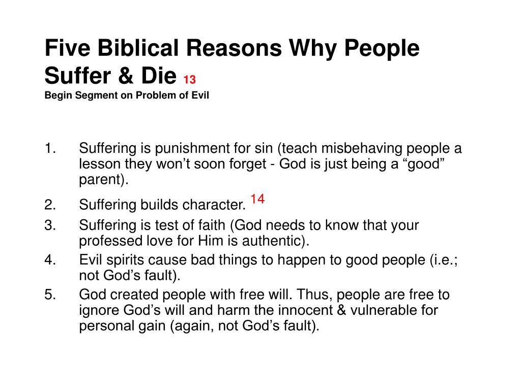 Five Biblical Reasons Why People Suffer & Die