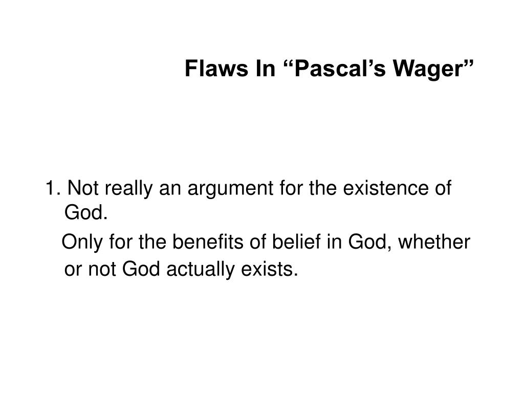 """Flaws In """"Pascal's Wager"""""""