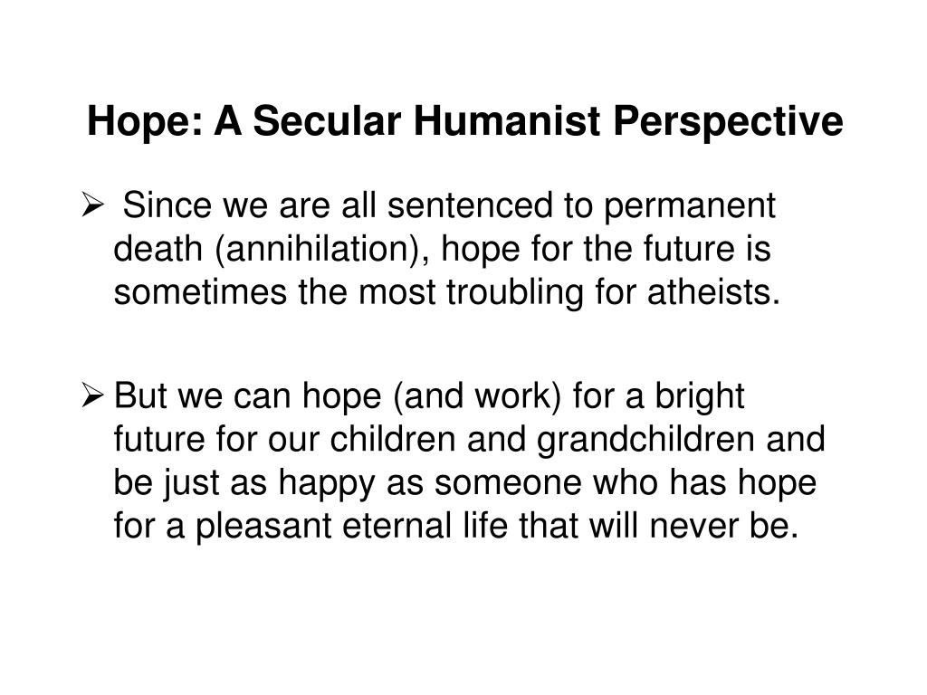Hope: A Secular Humanist Perspective