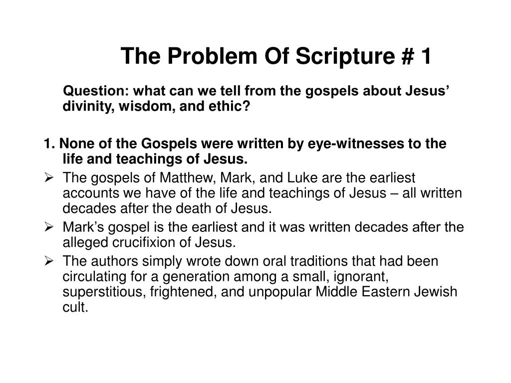 The Problem Of Scripture # 1