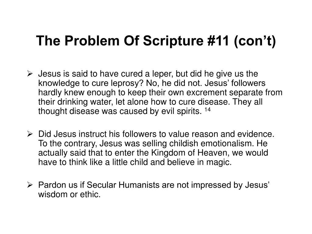 The Problem Of Scripture #11 (con't)