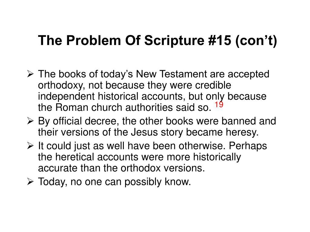 The Problem Of Scripture #15 (con't)
