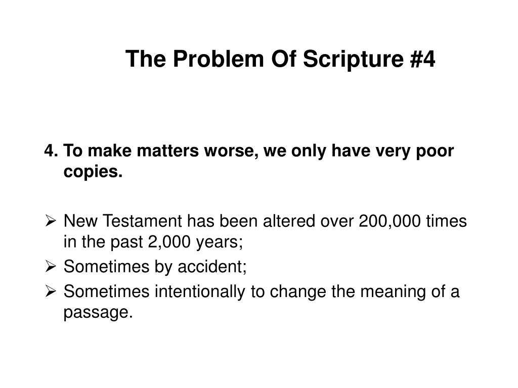 The Problem Of Scripture #4