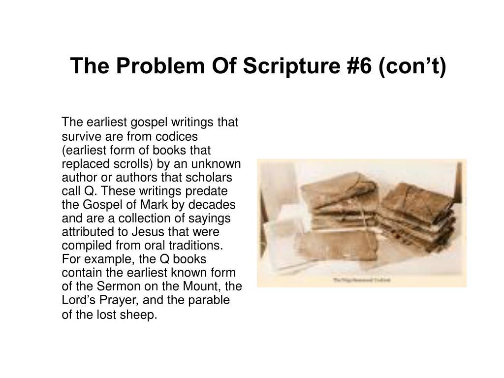The Problem Of Scripture #6 (con't)