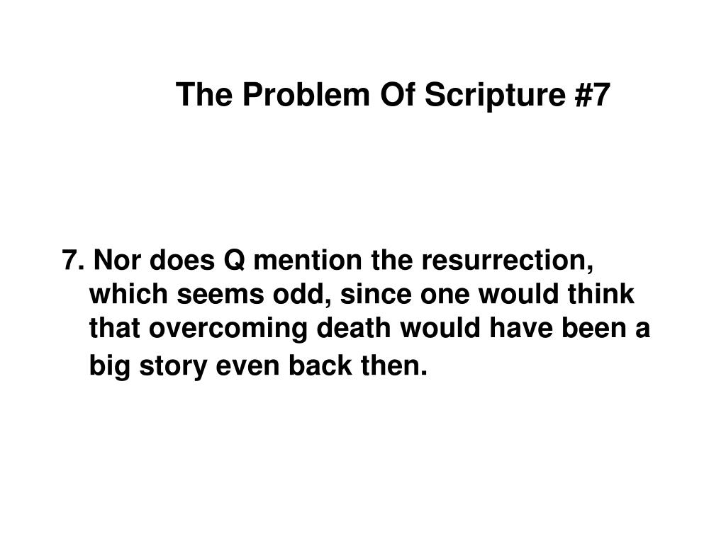 The Problem Of Scripture #7