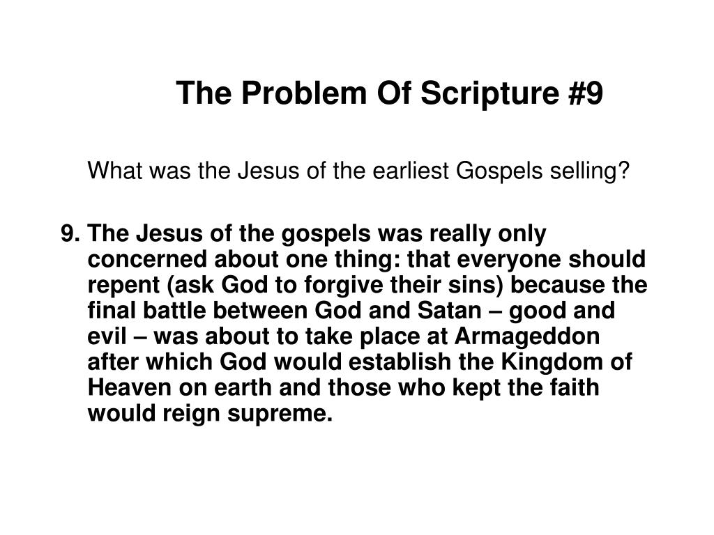 The Problem Of Scripture #9