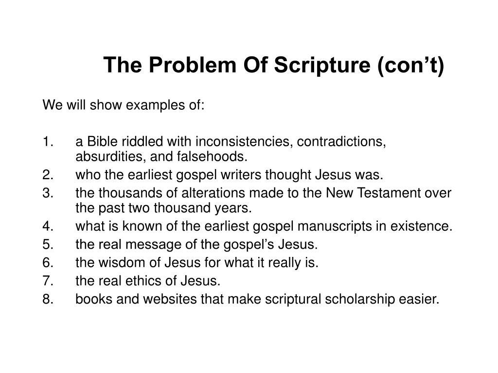 The Problem Of Scripture (con't)