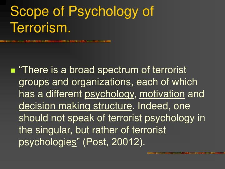 Scope of psychology of terrorism