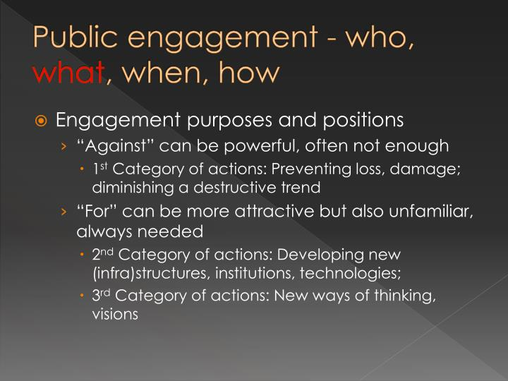 Public engagement - who,
