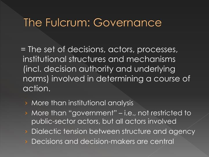 The Fulcrum: